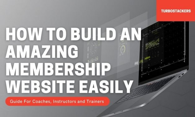 How To Build A Stellar Membership Website For Your Online Business And Explode Your Growth In 2021