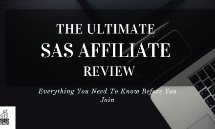 The Ultimate SAS Affiliate Program Honest Review – Everything you need to know before you join