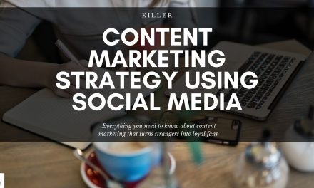 A Killer Content Marketing Strategy Through Social Media For Beginners