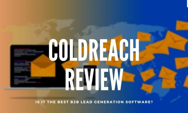 ColdReach Review: Is It The Best B2B Lead Generation Software Tool? (100% Tested And Reviewed)
