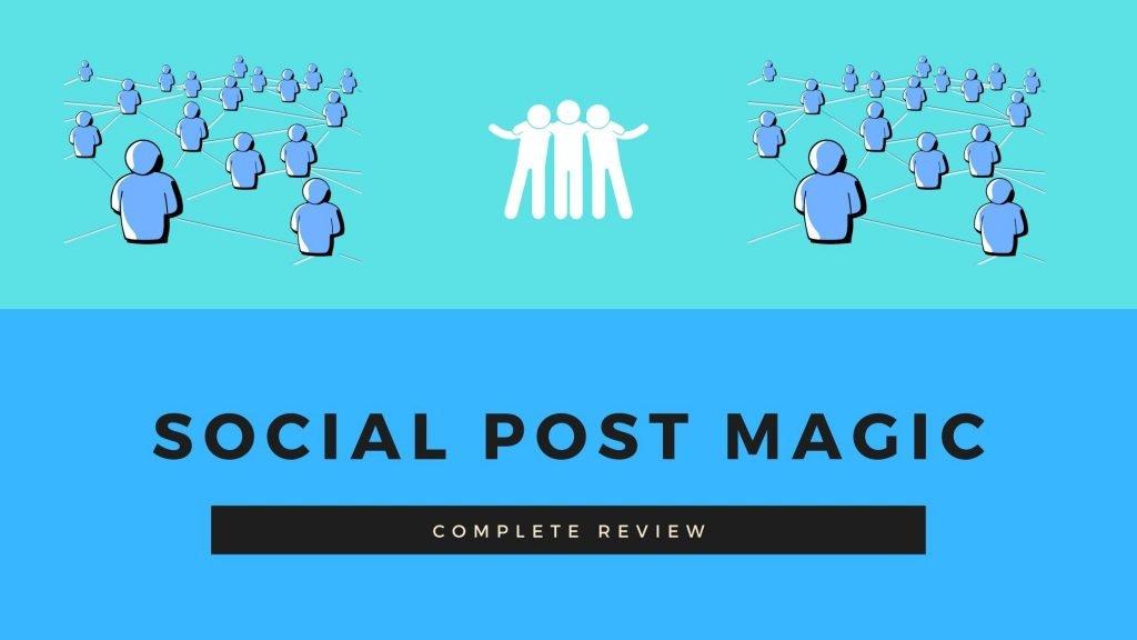 Social Post Magic Review