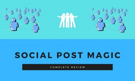 Social Post Magic Review: Is it really worth it? (100% completely tested and reviewed)